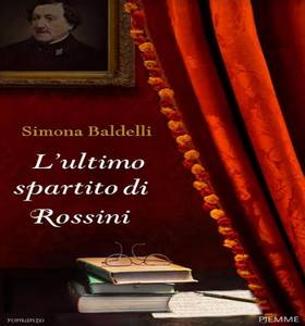l'ultimo spartito di Rossini